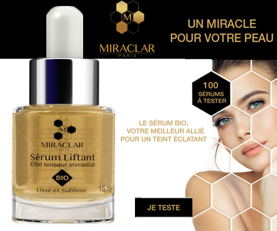 Test Gratuit : Miraclar – Sérum Liftant Bio