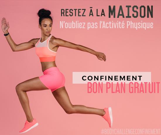 Plan Gratuit spécial Confinement et faîte des activités physiques chez vous !