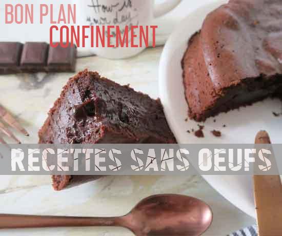 Bon Plan Gratuit spécial Confinement et découvrez les Recettes de Gâteaux sans œufs