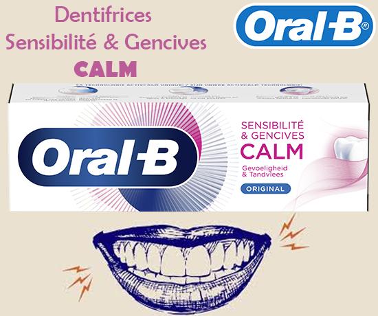 Dentifrices Sensibilité & Gencive CALM de la marque Oral B
